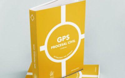 Ya está disponible la nueva edición de GPS Procesal Civil